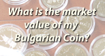 Market Prices of Bulgarian Coins